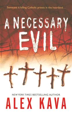 A Necessary Evil By Kava, Alex