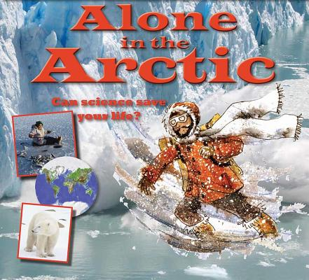 Alone in the Arctic By Bailey, Gerry